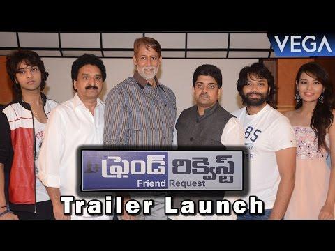 Friend Request Telugu Movie Trailer Launch  