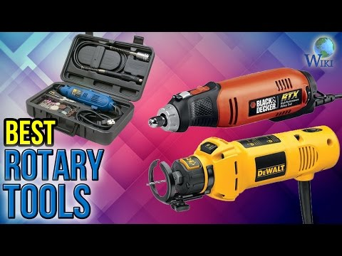 7 Best Rotary Tools 2017