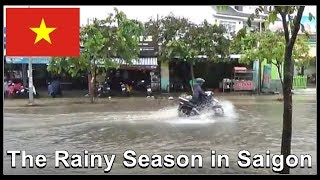The Rainy Season in Saigon, Vietnam