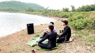 Đem loa ra bờ sông vừa nhậu vừa hát nhạc chế | Cho Bạn Vay Tiền | Vũ Hải