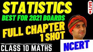 STATISTICS - CLASS 10 || ONE SHOT - LIVE SESSION || NCERT FULL CHAPTER 14