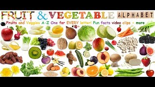 Fruit and Vegetables A-Z! A Fruit + Vegetable for EVERY LETTER!!! Plus fun facts + more!
