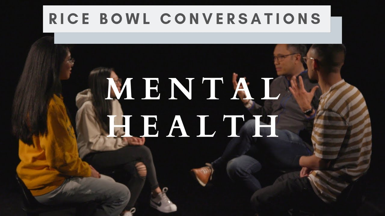 Dealing with Mental Health   Rice Bowl Conversations S1E01