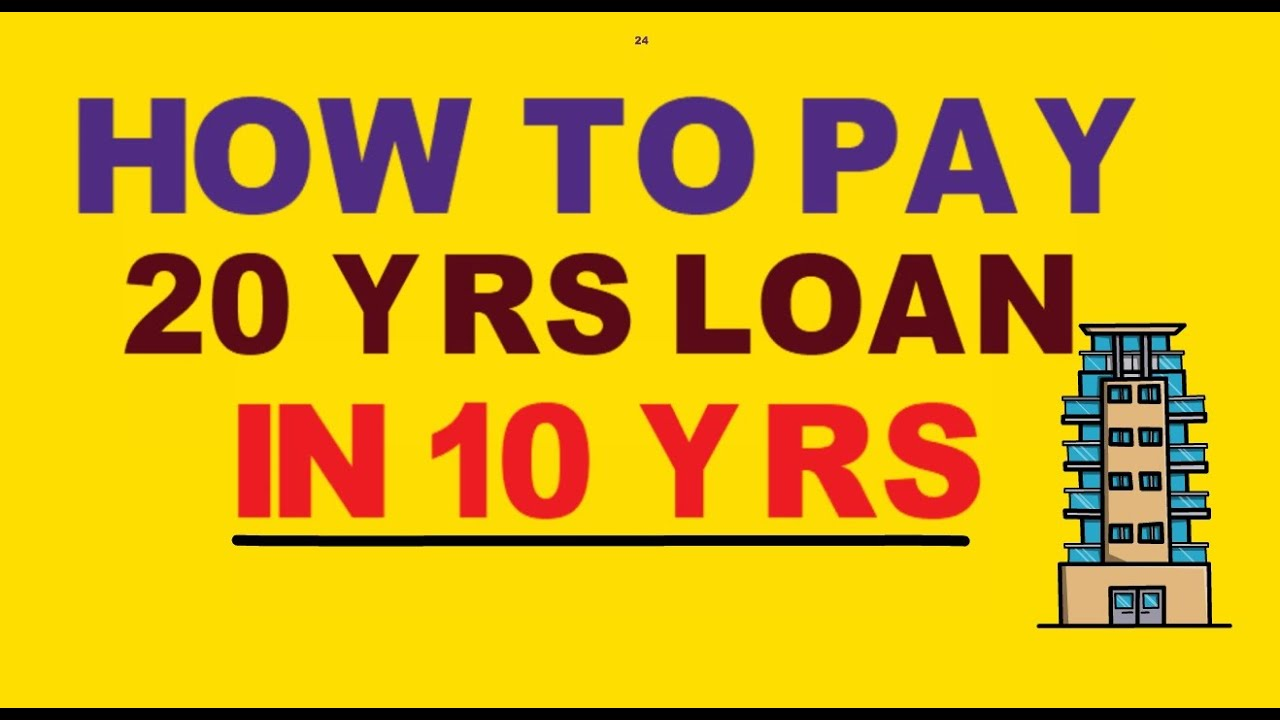 Mortgage payment pointers twenty years Loan Paid in ten years's How thumbnail
