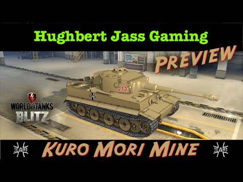 [影片] 玩家評論: Kuro Mori Mine Tiger I