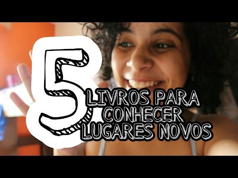 5 LIVROS PRA CONHECER LUGARES NOVOS (feat. Confissões de Uma Leitora) | VEDA #20 | Livraneios
