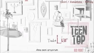[Türkçe Altyazı] Teen Top - Liar