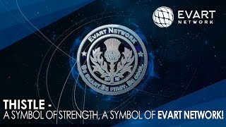 Thistle - a symbol of strength, a symbol of Evart Network!