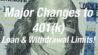 401k Loan and Hardship Withdrawal LIMITS UPDATED - CARES Act 2020