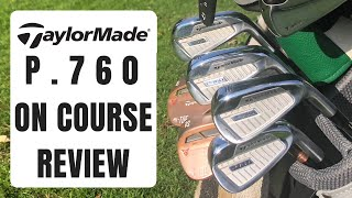 Taylormade P760 On Course Review