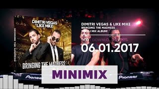 Dimitri Vegas & Like Mike - Bringing The Madness (Official Minimix High Quality Mp3)