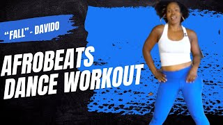AFROBEAT | FALL   DAVIDO | FITNESS DANCE