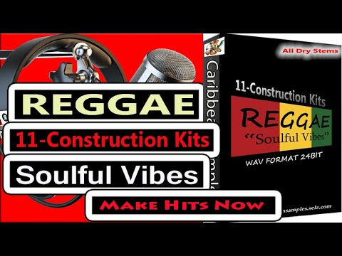 11-Construction Kits Reggae Soulful Vibes /