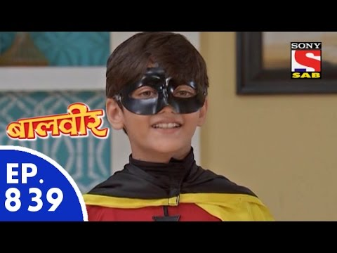 Download Baal Veer - बालवीर - Episode 839 - 2nd November, 2015 HD Mp4 3GP Video and MP3