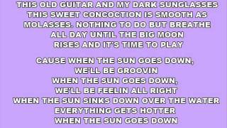 [On Screen Lyrics] Kenny Chesney - When The Sun Goes Down