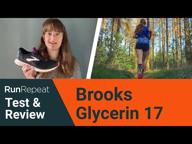 Brooks Glycerin 17 test & review - A nicely cushioned running shoe