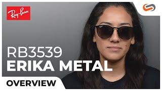 Ray-Ban RB3539 Erika Metal