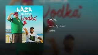 Naza Vodka (audio Officiel )