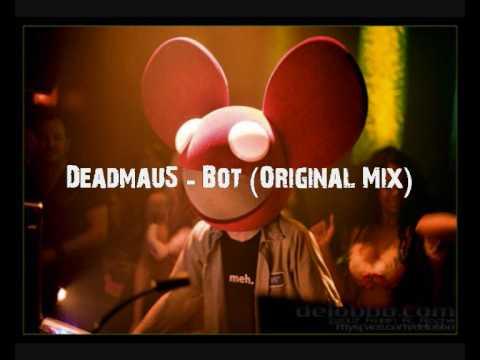 Deadmau5 - Bot (Original Mix)