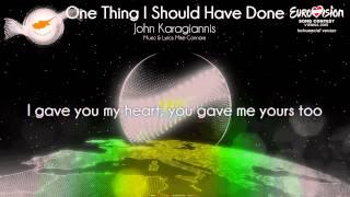 "John Karagiannis - ""One Thing I Should Have Done"" (Cyprus) - [Instrumental version]"