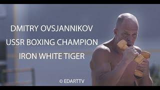 Dmitry Ovsjannikov (USSR BOXING CHAMPION)