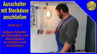 Tutorial 3 Ausschalter Aufputz /Ausschalter mit Steckdose anschließen /Abzweigdose Schalter Lampe