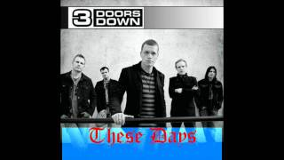 3 Doors Down-These days