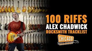 100 Riffs Alex Chadwick Plays The Rocksmith 2014 Tracklist!