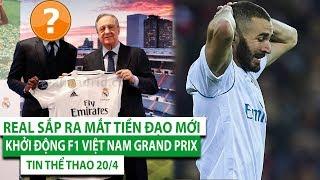 TIN THỂ THAO - BÓNG ĐÁ - CHUYỂN NHƯỢNG 20/4| Real ra mắt tiền đạo| Khởi động F1 Việt Nam Grand Prix
