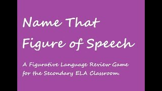 Name That Figure Of Speech!