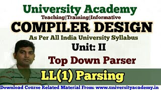 L19:Compiler Design Tutorial,Top Down Parsing,Predictive LL(1) Parser in Hindi University Academy