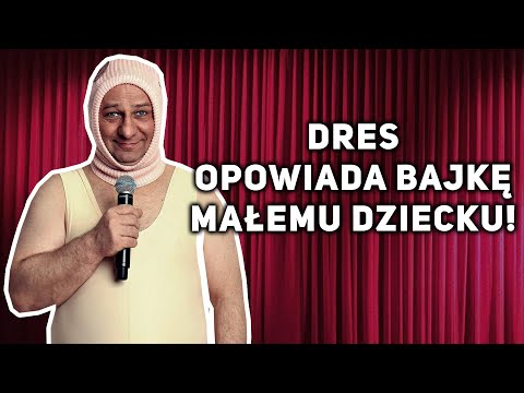 Grzegorz Halama - DRES opowiada bajkę małemu dziecku!