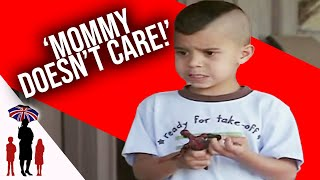 "6 Yr Old Tells Supernanny ""Mommy Doesn't Care""  