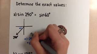 Finding Exact Trig Values Using Special Angles (Degrees)