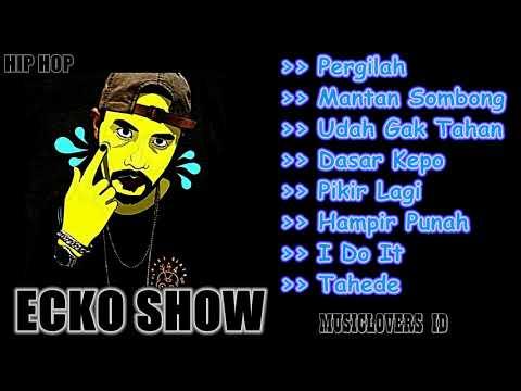 Ecko show full album   hip hop musik
