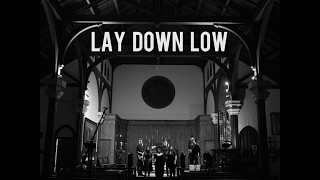 Lay Down Low - The Eagle Rock Gospel Singers