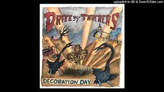 """(Something's Got To) Give Pretty Soon"" - Drive-By Truckers"