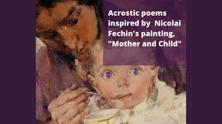 Acrostic Poems Inspired by Nicolai Fechin's Painting,