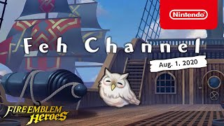 Fire Emblem Heroes - Feh Channel (Aug. 1, 2020)