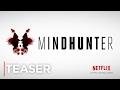 Mindhunter | Nova série da Netflix, ganha sangrento trailer!