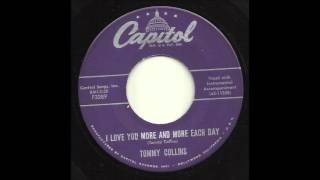 Tommy Collins - I Love You More And More Each Day