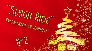 """""""Sleigh Ride"""" no.2 - 2015 Christmas song"""