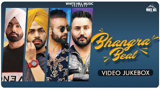 Bhangra Beat (Video Jukebox) | Workout | Bhangra | Latest Punjabi Songs | Romantic | Beat | WHM