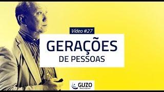 Vídeo #27 - Gerações de Pessoas - Gestão de Pessoas