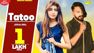 Sonika Singh : Tatoo | UK Haryanvi | Jitu | Atul Sharma | New Haryanvi Songs Haryanavi  2020