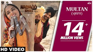 MULTAN (Official Video) Mannat Noor | Nadhoo Khan | Harish