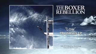 The Boxer Rebellion - Low