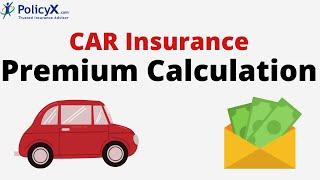 Car Insurance Premium Calculation | Advantages & Factors