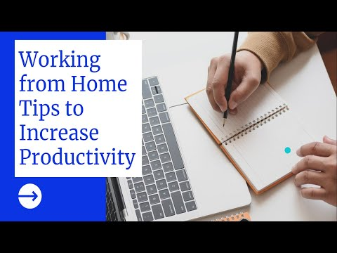 Working From Home Tips To Increase Productivity In The UK