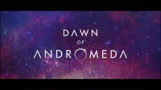 VideoImage1 Dawn of Andromeda